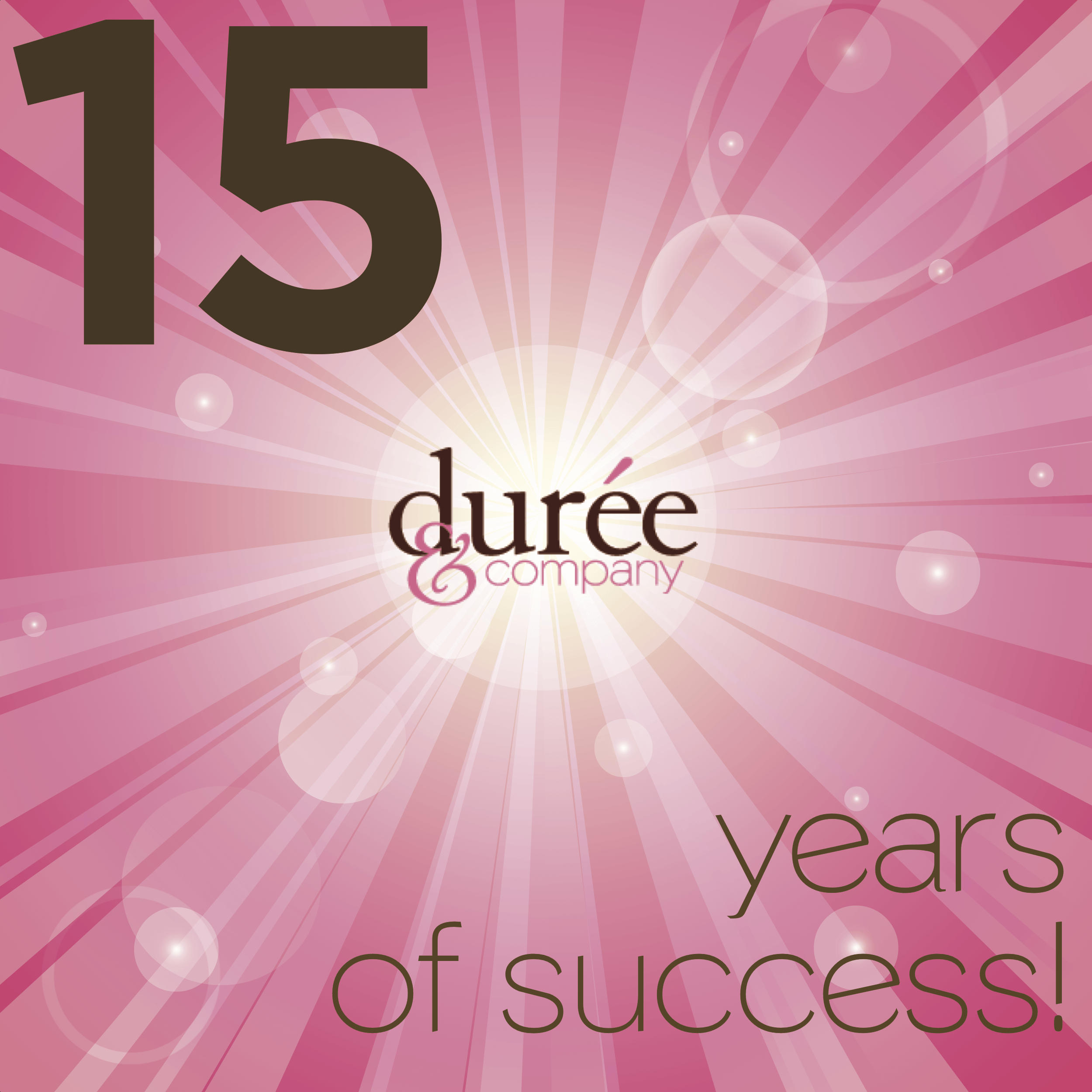 Durée and company 15 years old success