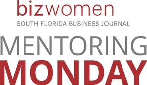 bizwomen south florida business journal mentoring Monday
