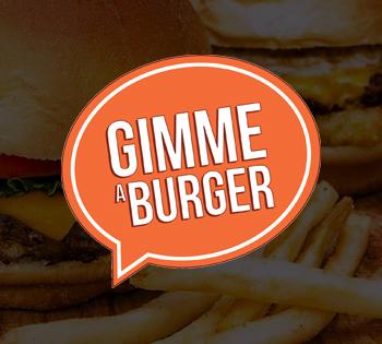 Gimme A Burger